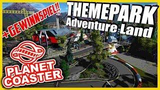 Themepark Adventure Land + GEWINNSPIEL!!! | PARKTOUR!! - PLANET COASTER
