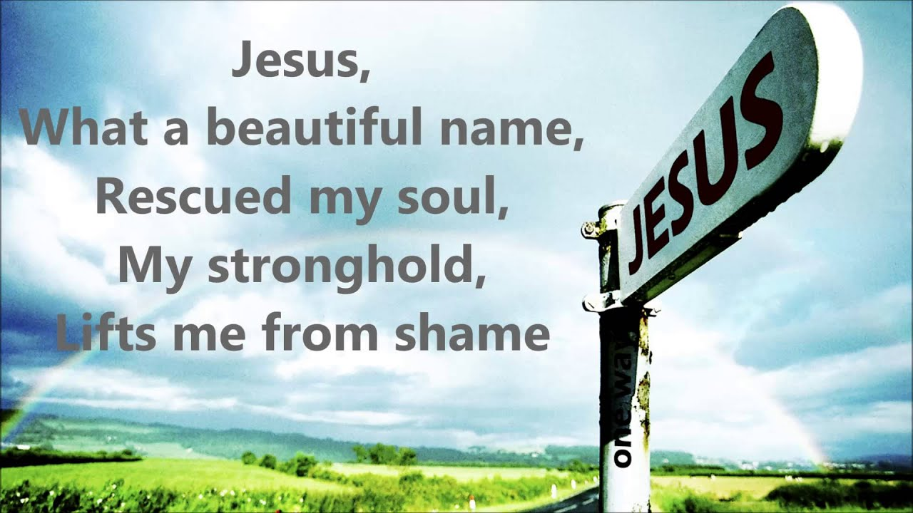 Jesus What A Beautiful Name With Lyrics Hillsong Youtube