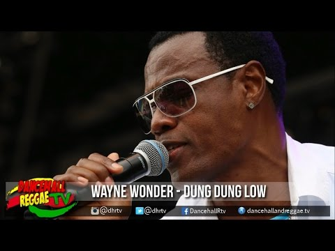 Wayne Wonder - Dung Dung Low ♯98 Was Great Riddim ♫Dancehall 2017