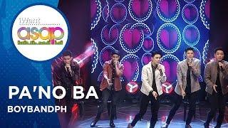 BoybandPH - Pa'no Ba | iWant ASAP Highlights
