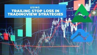 Using Trailing Stop Loss in TradingView Strategies (PineScript)