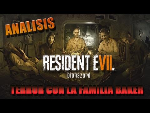 Resident Evil VII: Biohazard - RESEÑA / ANALISIS!