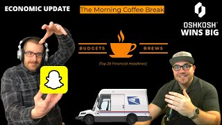 02-28-21 | Morning Coffee Break | Snap Stock | USPS Awards Multibillion-Dollar Contract | & More!