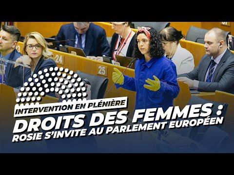 DROITS DES FEMMES : ROSIE S'INVITE AU PARLEMENT EUROPÉEN