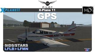 X Plane 11 Default GPS | SIDS and STARS | LFLB ✈ LFMN