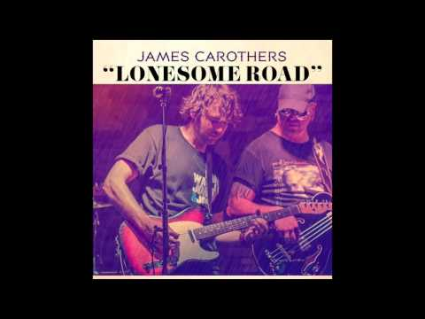 James Carothers - Lonesome Road (Official Audio - Extended Version)