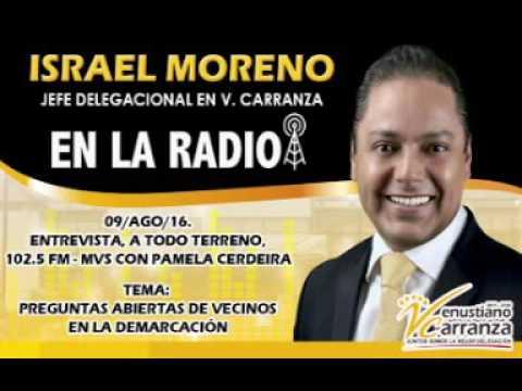 09AGO16. ENTREVISTA ISRAEL MORENO, A TODO TERRENO - 102.5 FM - MVS RADIO, CON PAMELA CERDEIRA