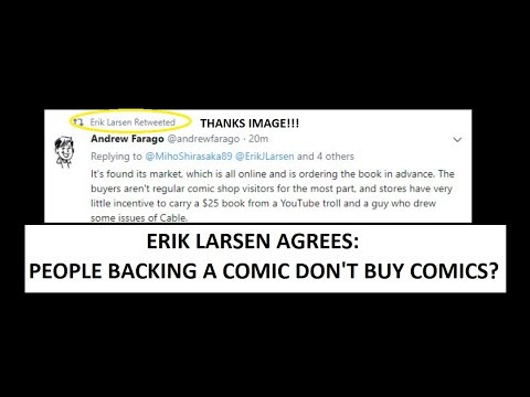 Erik Larsen, CFO Of Image Comics, Agrees That Backers Of Jawbreakers Aren't Comic Buyers