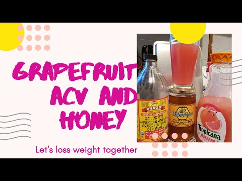 Grapefruit juice, ACV & Honey for My Weight Loss || kneath