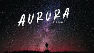 Petras - AURORA (2019)