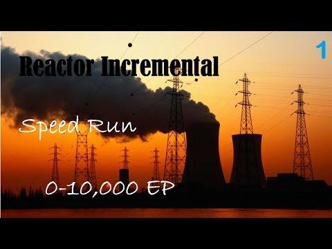 Reactor Incremental Speed Run 0-10k Exotic Particles #1