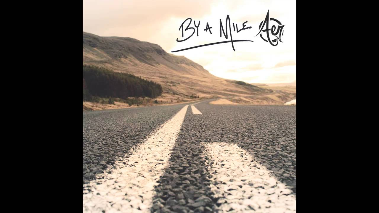 aer-by-a-mile-audio-aer