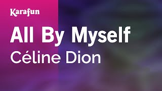 Karaoke All By Myself - Céline Dion *