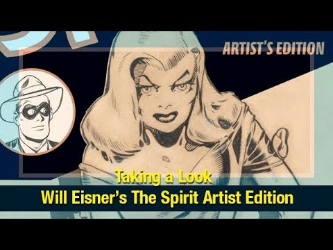 Taking a Look: Will Eisner's The Spirit Artist Edition