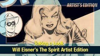 Taking a Look: Will Eisner's The Spirit Artist Edition