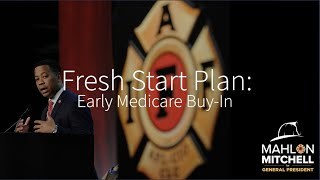 Mitchell for IAFF: Early Medicare Buy-In for Retired Firefighters and Paramedics