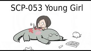"""Oversimplified SCP Chapter 16 - """"SCP-053 Young Girl"""""""