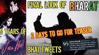 SALMAN KHAN'S BHARAT FINAL LOOK   2 DAYS FOR TEASER   JAI HO COMPLETES 5 YEARS   BHAI TWEETS