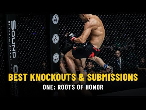 Best Knockouts & Submissions   ONE: ROOTS OF HONOR