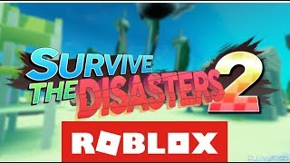 ROBLOX Game Spotlight - Survive The Disasters 2 by V_yriss