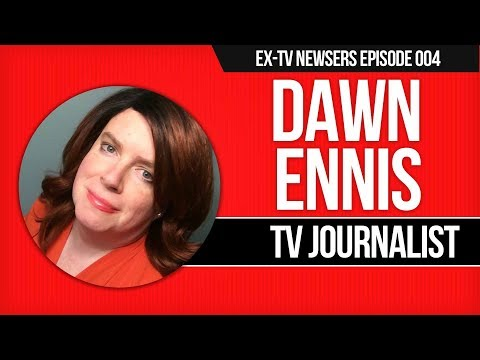 Dawn Ennis - TV Journalist at CNN, CBS, NBC, ABC News Examines the Media Industry
