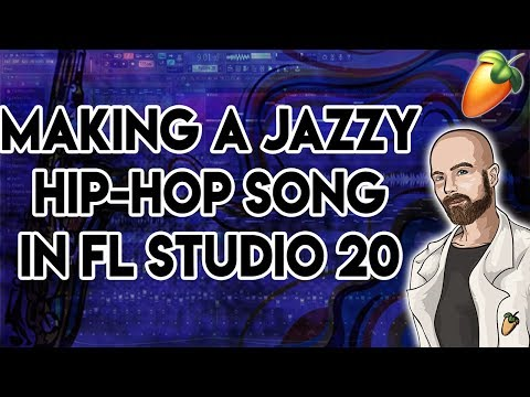 Making a Jazzy Hip-Hop Song in FL Studio 20 2019 Tutorial thumbnail