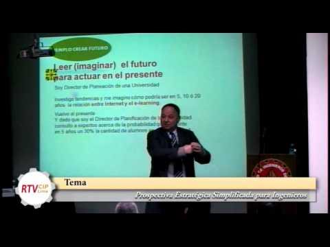 Prospectiva Estratégica Simplificada para Ingenieros - Dr Mario Vogel
