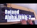 ROLAND Alpha JUNO-2 Demo&Review