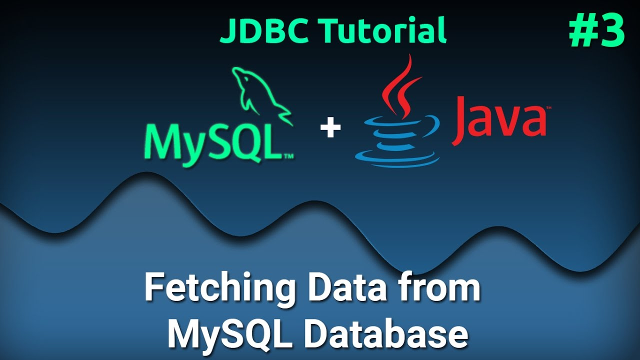 Jdbc tutorial for beginners 3 fetching data from mysql database jdbc tutorial for beginners 3 fetching data from mysql database baditri Gallery