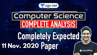 NTA UGC NET | Computer Science by Aditi Sharma | 11 Nov 2020 | Complete Analysis | Expected Paper