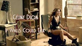 Céline Dion 💘 If Walls Could Talk (Tradução)