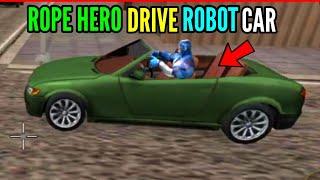 Rope hero drive robot car   rope hero vicetown    pagal gamerz screenshot 5