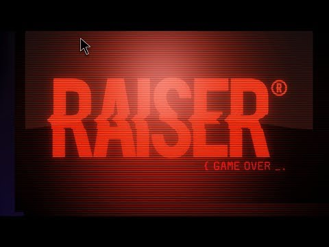 Raiser - 'Game Over'