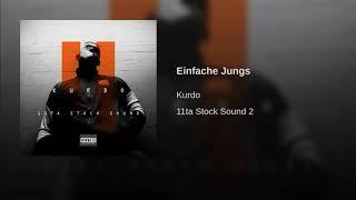 KURDO - Einfache Jungs (Official Audio)