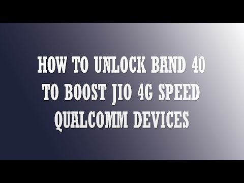 HOW TO LOCK/UNLOCK LTE BAND 40 TO BOOST JIO 4G SPEED IN ALL