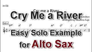 Cry me a River - Easy Solo Example for Alto Sax