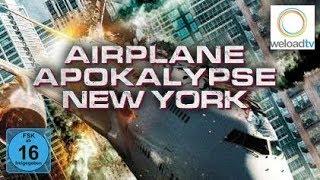 🎬 Airplane Apocalypse New York [HD] (Katastrophen-Film   deutsch)