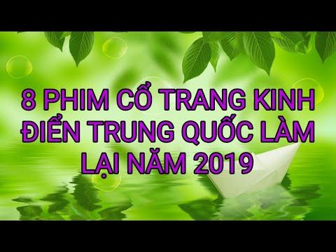 8 Phim Cổ Trang Kinh Điển Của Trung Quốc Làm Lại Năm 2019   Phim Cổ Trang 1