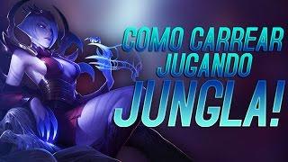 COMO CARREAR JUGANDO JUNGLA