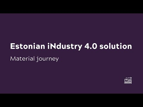 Estonian iNdustry 4.0 solution  - Material journey