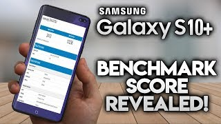 SAMSUNG GALAXY S10 PLUS - Benchmarks Revealed!