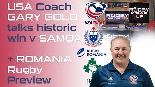 USA Rugby coach Gary Gold on historic win v Samoa | RUGBY WRAP UP