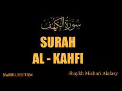 Surat Al kahfi full merdu |misyari rasyid al afashy