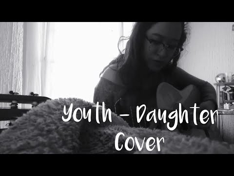 Youth - Daughter || Guitar cover by Euno n.n