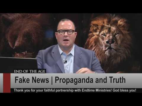 Fake News | Propaganda and Truth | End of the Age with Dave Robbins
