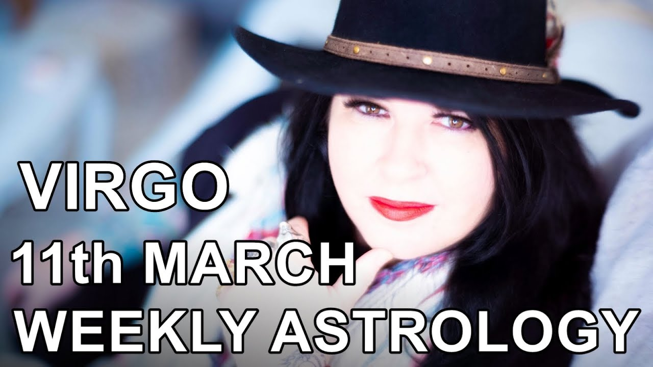 virgo weekly horoscope 4 march 2020 michele knight