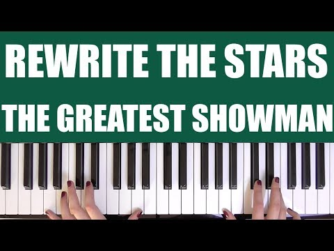 HOW TO PLAY: REWRITE THE STARS - THE GREATEST SHOWMAN