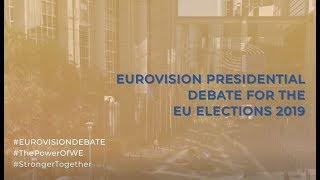 Eurovision Presidential Debate for the EU Elections 2019