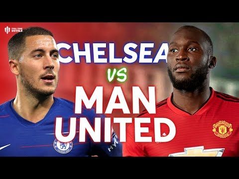 Chelsea vs Manchester United PREMIER LEAGUE PREVIEW!
