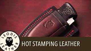 Quick Tip, How To Hot Stamp Your Leather